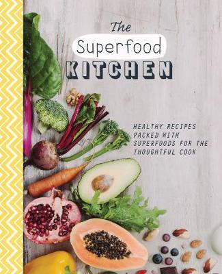 Picture of The Superfood Kitchen: Healthy Recipes Packed with Superfoods for the Thoughtful Cook