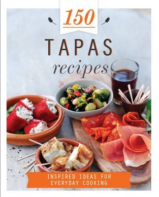 Picture of 150 Tapas Recipes