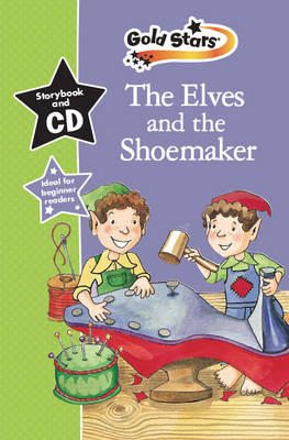Picture of The Elves & the Shoemaker: Gold Stars Early Learning