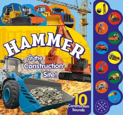 Picture of Hammer at the Construction Site!: 10 Construction Sounds