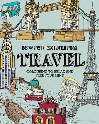 Picture of Inspired Colouring: Travel: Colouring to Relax and Free Your Mind