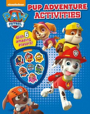 Picture of Nickelodeon Paw Patrol Pup Adventure Activities: With 6 Amazing Erasers!
