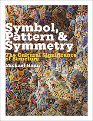 Picture of Symbol, Pattern and Symmetry: The Cultural Significance of Structure