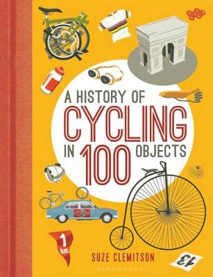 Picture of A History of Cycling in 100 Objects