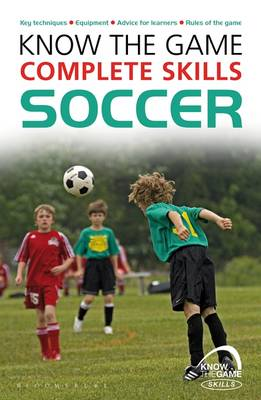 Picture of Know the Game: Complete Skills: Soccer