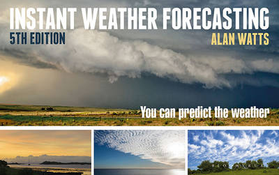 Picture of Instant Weather Forecasting: You Can Predict the Weather