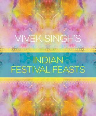 Picture of Vivek Singh's Indian Festival Feasts