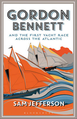 Picture of Gordon Bennett and the First Yacht Race Across the Atlantic