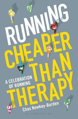 Picture of Running: Cheaper Than Therapy: A Compendium of Running Wisdom and Humour