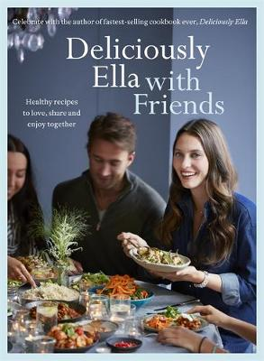 Picture of Deliciously Ella with Friends: Healthy Recipes to Love, Share and Enjoy Together