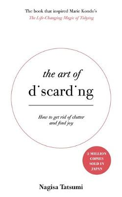 Picture of The Art of Discarding: How to Get Rid of Clutter and Find Joy