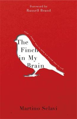 Picture of The Finch in My Brain: How I forgot how to read but found how to live