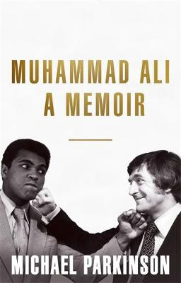 Picture of Muhammad Ali: A Memoir: My Views of the Greatest