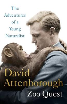 Picture of Adventures of a Young Naturalist: SIR DAVID ATTENBOROUGH'S ZOO QUEST EXPEDITIONS