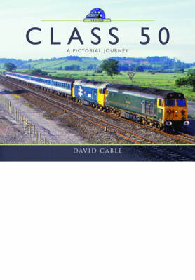 Picture of Class 50: A Pictorial Journey