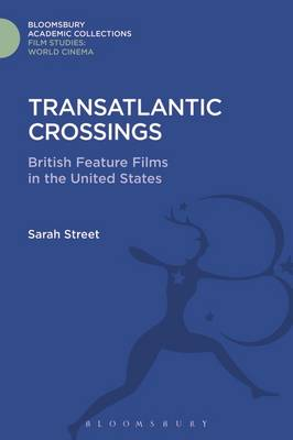Picture of Transatlantic Crossings: British Feature Films in the United States