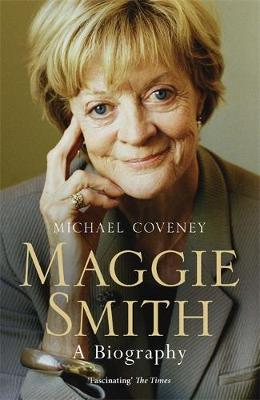 Picture of Maggie Smith: A Biography
