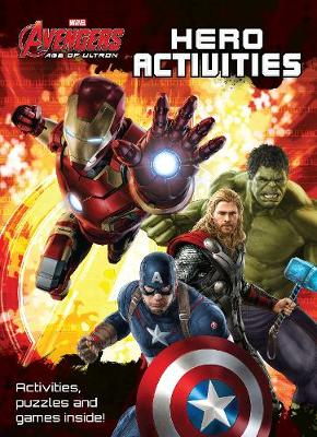 Picture of Marvel Avengers Age of Ultron Hero Activities: Activities, Puzzles and Games Inside!