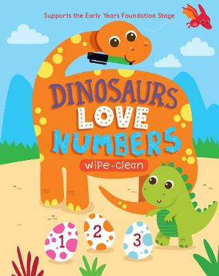 Picture of Dinosaurs Love Numbers: Supports the Early Years Foundation Stage