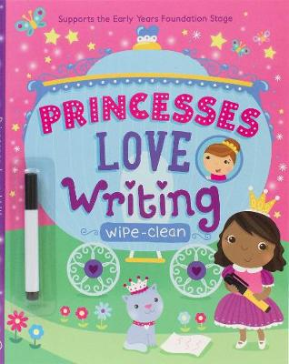 Picture of Princesses Love Writing: Supports the Early Years Foundation Stage