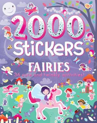Picture of 2000 Stickers Fairies: 36 Cute and Twinkly Activities!