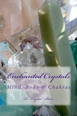 Picture of Enchanted Crystals: Mind, Body & Chakras