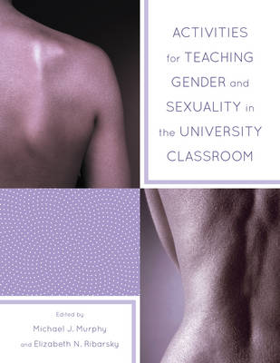 Picture of Activities for Teaching Gender and Sexuality in the University Classroom