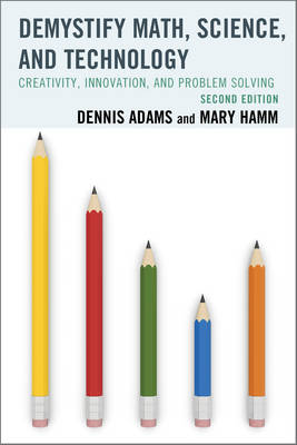 Picture of Demystify Math, Science, and Technology: Creativity, Innovation, and Problem-Solving