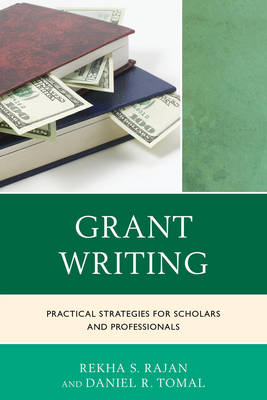Picture of Grant Writing: Practical Strategies for Scholars and Professionals