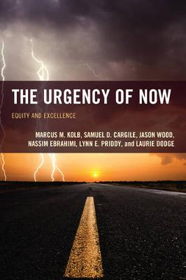 Picture of The Urgency of Now: Equity and Excellence