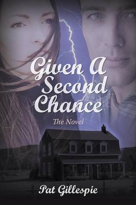 Picture of Given a Second Chance: The Novel