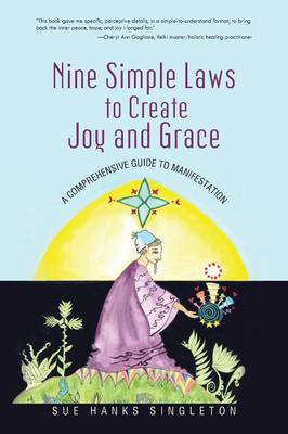 Picture of Nine Simple Laws to Create Joy and Grace: A Comprehensive Guide to Manifestation
