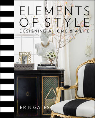 Picture of Elements of Style: Designing a Home and a Life