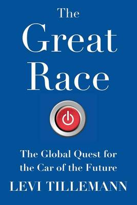 Picture of The Great Race: The Global Quest for the Car of the Future