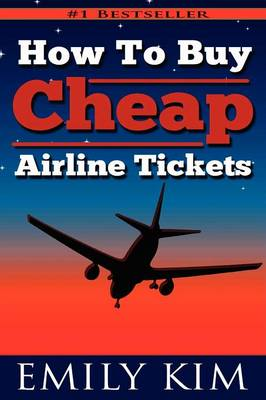 Picture of How to Buy Cheap Airline Tickets: Updated 2012 Airline Rule Changes
