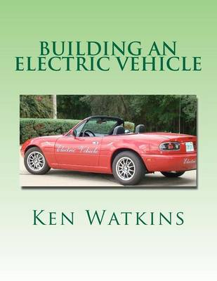 Picture of Building an Electric Vehicle: (Color Edition)