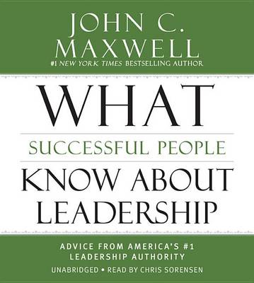Picture of What Successful People Know about Leadership: Advice from America's #1 Leadership Authority