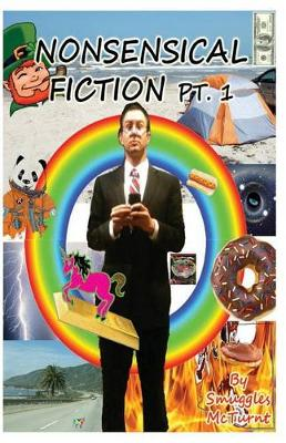Picture of Nonsensical Fiction PT. 1