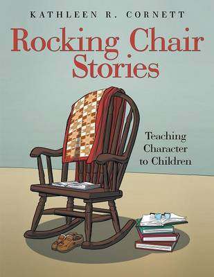 Picture of Rocking Chair Stories: Teaching Character to Children