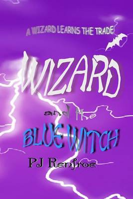 Picture of Wizard and the Blue Witch: A Wizard Learns the Trade