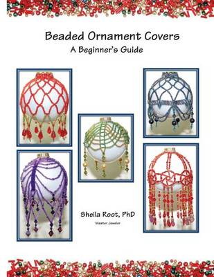 Picture of Beaded Ornament Covers: A Beginner's Guide