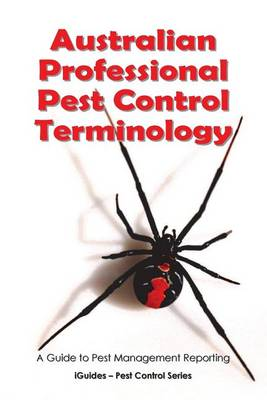 Picture of Australian Professional Pest Control Terminology: A Guide to Pest Management Reporting