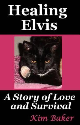 Picture of Healing Elvis: A Story of Love and Survival
