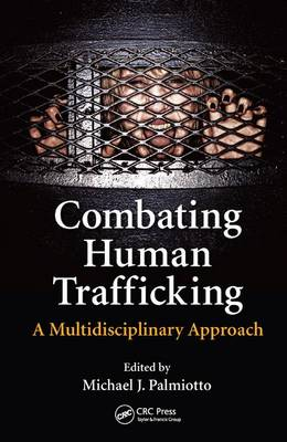 Picture of Combating Human Trafficking: A Multi-Disciplinary Approach