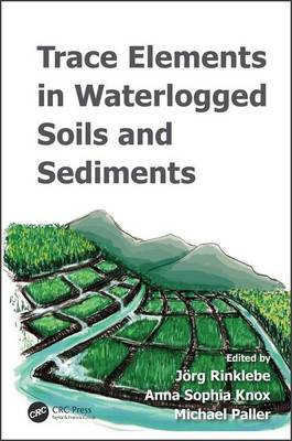 Picture of Trace Elements in Waterlogged Soils and Sediments