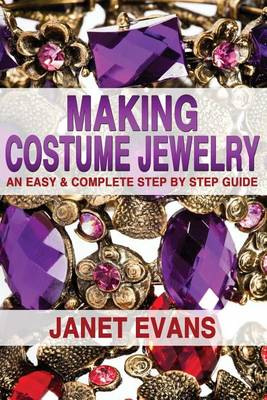 Picture of Making Costume Jewelry: An Easy & Complete Step by Step Guide