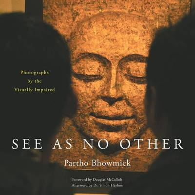 Picture of See as No Other: Photographs by the Visually Impaired