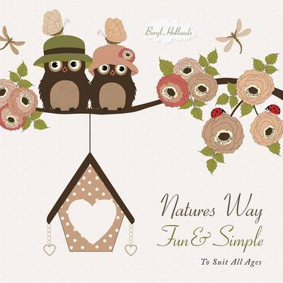 Picture of Natures Way Fun & Simple  : To Suit All Ages