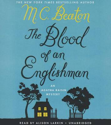 Picture of The Blood of an Englishman: An Agatha Raisin Mystery