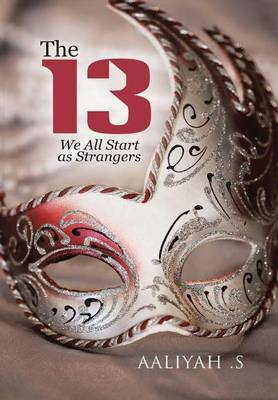 Picture of The 13: We All Start as Strangers